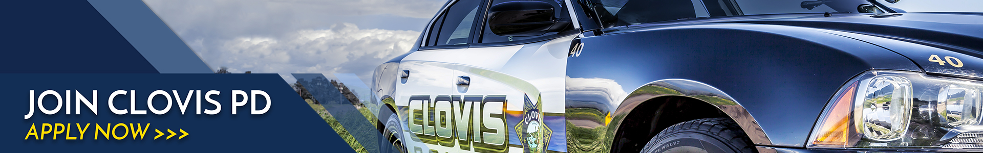 """Image of a Clovis police car and the words """"Join Clovis PD - Apply Now"""""""