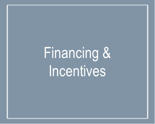 Text that says Financing & Incentives