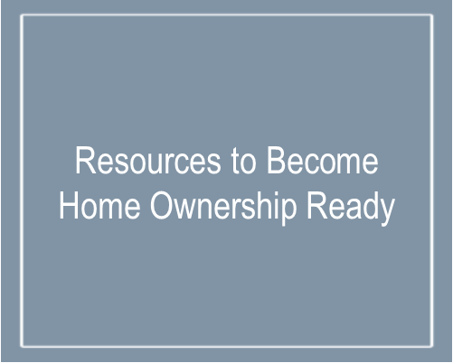 Text that says resources to become home ready