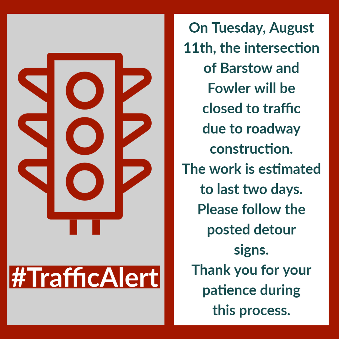 Barstow and Fowler Road Closure
