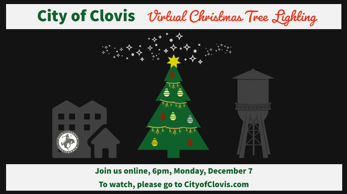 City of Clovis Virtual Christmas Tree Lighting