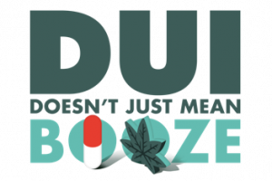 DUI Doesn't Just Mean Booze graphic